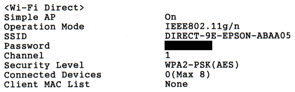 """A scan of the Network Status Sheet from an Epson ET-2711. There are a number of details listed, such as SSID (set to """"DIRECT-9E-EPSON-ABAA05""""), Password (redacted), Security Level and Operation Mode"""